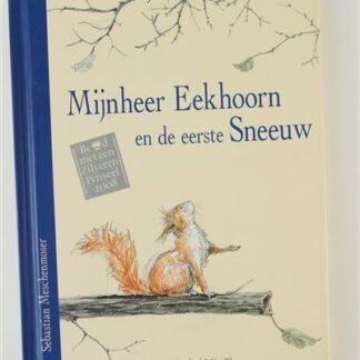 Mijnheer Eerkhoorn en de eerste sneeuw